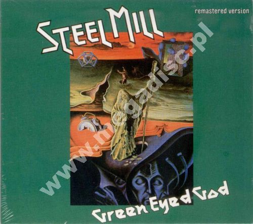 Steel Mill Green Eyed God