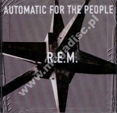 R.E.M. - Automatic For The People - EU Edition - POSŁUCHAJ
