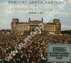 BARCLAY JAMES HARVEST - Concert For The People - Live In Berlin - UK Esoteric Remastered Digipack