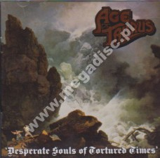 AGE OF TAURUS - Desperate Souls Of Tortured Times - UK Rise Above