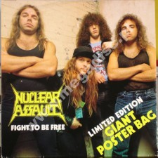 NUCLEAR ASSAULT - Fight To Be Free (POSTER COVER) - Singiel 12 - UK 1st Press - POSŁUCHAJ