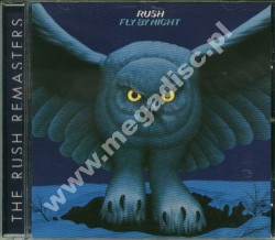RUSH - Fly By Night - Remastered - POSŁUCHAJ