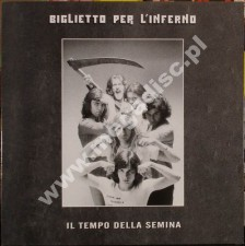 BIGLIETTO PER L'INFERNO - Il Tempo Della Semina - Unreleased 1975 2nd Album - Italian Press (LP - PŁYTA WINYLOWA)