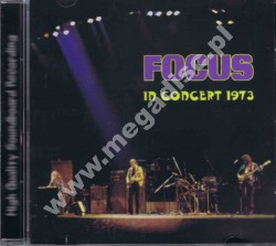 FOCUS - In Concert 1973 - FRA On The Air - POSŁUCHAJ
