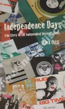 Independence Days - Story Of UK Independent Record Labels - UK Edition