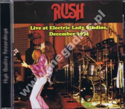 RUSH - Live At Electric Lady Studios, December 1974 - FRA On The Air - POSŁUCHAJ