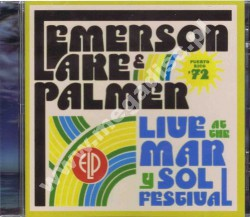 EMERSON LAKE & PALMER - Live At The Mar Y Sol Festival - Puerto Rico '72 - UK Edition - POSŁUCHAJ