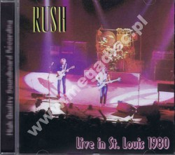 RUSH - Live in St. Louis 1980 - FRA On The Air - POSŁUCHAJ