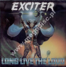 EXCITER - Long Live The Loud - US Expanded Edition