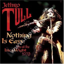 JETHRO TULL - Nothing Is Easy - Live At The Isle Of Wight 1970 - EU Eagle Remastered - POSŁUCHAJ