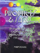 Prophets & Sages - An Illustrated Guide To Underground And Progressive Rock 1967-1975 - UK Edition - TYTUŁ DAWNO WYPRZEDANY