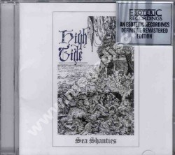 HIGH TIDE - Sea Shanties - UK Esoteric Expanded Edition - POSŁUCHAJ