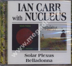 IAN CARR WITH NUCLEUS - Solar Plexus/Belladonna (2CD) - UK BGO - POSŁUCHAJ