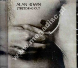 ALAN BOWN - Stretching Out - UK Esoteric - POSŁUCHAJ