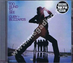CUBY + BLIZZARDS - Too Blind To See - NL Remastered Edition - POSŁUCHAJ