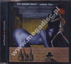 HUMAN BEAST - Volume One - UK Sunbeam Edition - POSŁUCHAJ