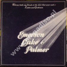 EMERSON LAKE & PALMER - Welcome Back My Friends To The Show That Never Ends - Ladies And Gentlemen (3LP) - UK 1st Press - POSŁUCHAJ