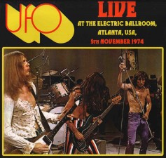UFO - Live At The Electric Ballroom, Atlanta, 5th November 1974 - FRA Verne - POSŁUCHAJ