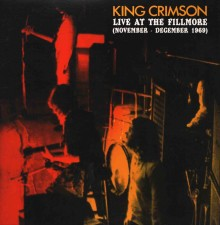 KING CRIMSON - Live At The Fillmore - November-December 1969 (2LP) - FRA Verne - POSŁUCHAJ