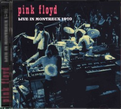 PINK FLOYD - Live In Montreux 1970 (2CD) - LIMITED - SPA Top Gear - POSŁUCHAJ