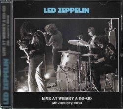 LED ZEPPELIN - Live At Whisky A Go-Go (5th January 1969) - SPA Top Gear RARE LIMITED - POSŁUCHAJ