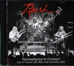 RUSH - Hemispheres In Concert 1978 - Live In Tucson, AR (2CD) - FRA On The Air - POSŁUCHAJ