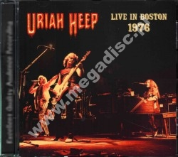 URIAH HEEP - Live In Boston 1976 - FRA On The Air - POSŁUCHAJ