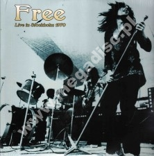 FREE - Live In Stockholm 1970 + Granada TV 1970 (2LP) - EU LIMITED Press - POSŁUCHAJ