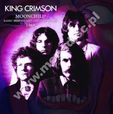KING CRIMSON - Moonchild - Radio Sessions And Album Outtakes 1969 - UK Far Out Limited Press - POSŁUCHAJ