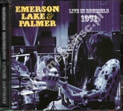 EMERSON LAKE & PALMER - Live In Brussels 1971 - SPA Top Gear Limited - POSŁUCHAJ