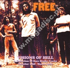 FREE - Visions Of Hell - A Collection Of Rare Studio Tracks (October 1968 - March 1972) (2LP) - FRA Verne