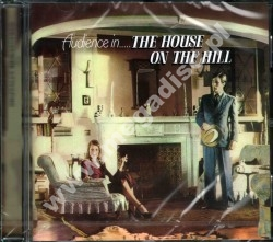 AUDIENCE - House On The Hill - UK Esoteric Remastered & Expanded - POSŁUCHAJ