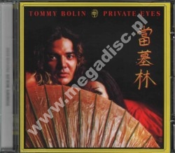 TOMMY BOLIN  - Private Eyes - UK Remastered