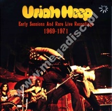 URIAH HEEP - Early Sessions And Rare Live Recordings (2LP) - UK LIMITED Press - POSŁUCHAJ