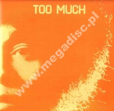 TOO MUCH - Too Much - FRA Absinthe Limited Press - POSŁUCHAJ