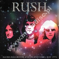 RUSH - Live At Agora Ballroom, Cleveland, May 1975 - UK Press - POSŁUCHAJ