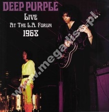 DEEP PURPLE - Live At The L.A. Forum, October 1968 - EU Open Mind LIMITED Press - POSŁUCHAJ