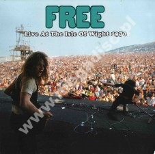 FREE - Live At The Isle Of Wight 1970 - EU Open Mind Limited Press - POSŁUCHAJ