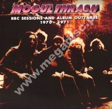 MOGUL THRASH - BBC Sessions And Album Outtakes 1970-1971 - FRA Verne - POSŁUCHAJ