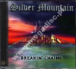 SILVER MOUNTAIN - Breakin' Chains - UK Hear No Evil Expanded