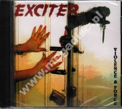 EXCITER - Violence And Force - US Remastered Edition