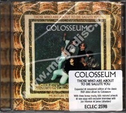 COLOSSEUM - Those Who Are About To Die Salute You +3 - UK Esoteric Remastered Expanded - POSŁUCHAJ