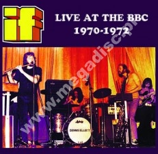 IF - Live At The BBC 1970-1972 - EU Atos Press - POSŁUCHAJ
