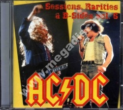 AC/DC - Sessions, Rarities & B-Sides, Volume 6 - RARE LIMITED