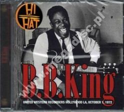 B.B. KING - United Western Recorders Hollywood LA, October 1 , 1972 - EU Edition
