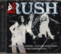 RUSH - Live At Agora Ballroom, Cleveland, December 1974 - UK Edition - POSŁUCHAJ