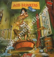 ACID DRINKERS - Are You A Rebel? - UK 1st Press - POSŁUCHAJ