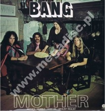 BANG - Mother / Bow To The King - GERMAN Capitol 1972 1st Press