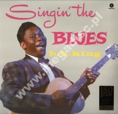 B.B. KING - Singin' The Blues - EU WaxTime 180g Press