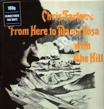 CHRIS FARLOWE WITH THE HILL - From Here To Mama Rosa - UK Repertoire 180g Press - POSŁUCHAJ